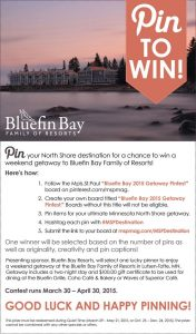 Bluefin Bay Pin It to Win it Contest